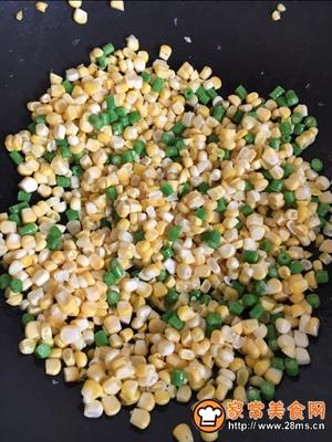 叉烧玉米豆角丁的做法图解4