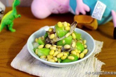 小满节气美食:黄豆烩丝瓜配低温鱼柳